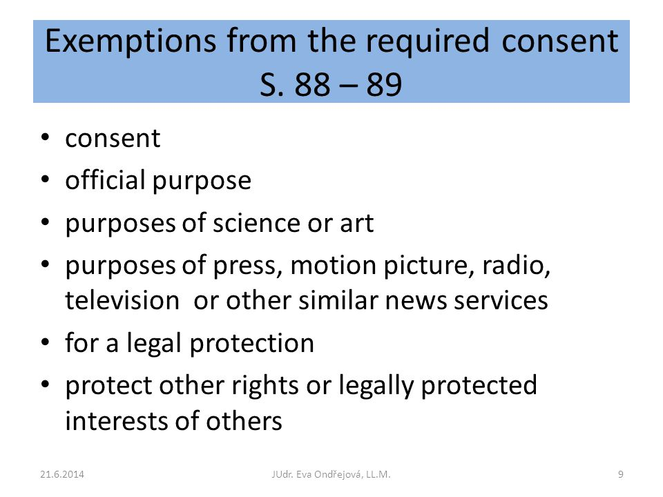Exemptions from the required consent S.