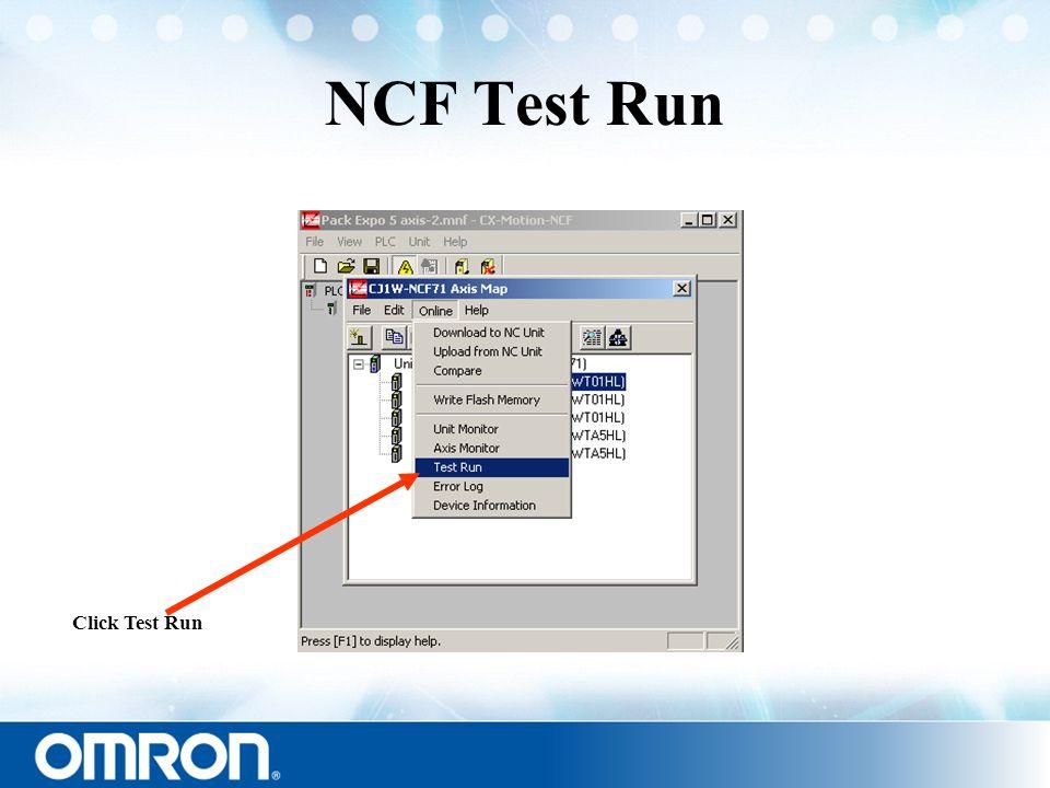 NCF Test Run Click Test Run
