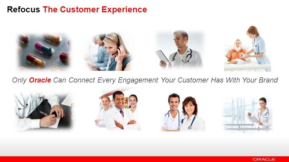 Refocus The Customer Experience Only Oracle Can Connect Every Engagement Your Customer Has With Your Brand