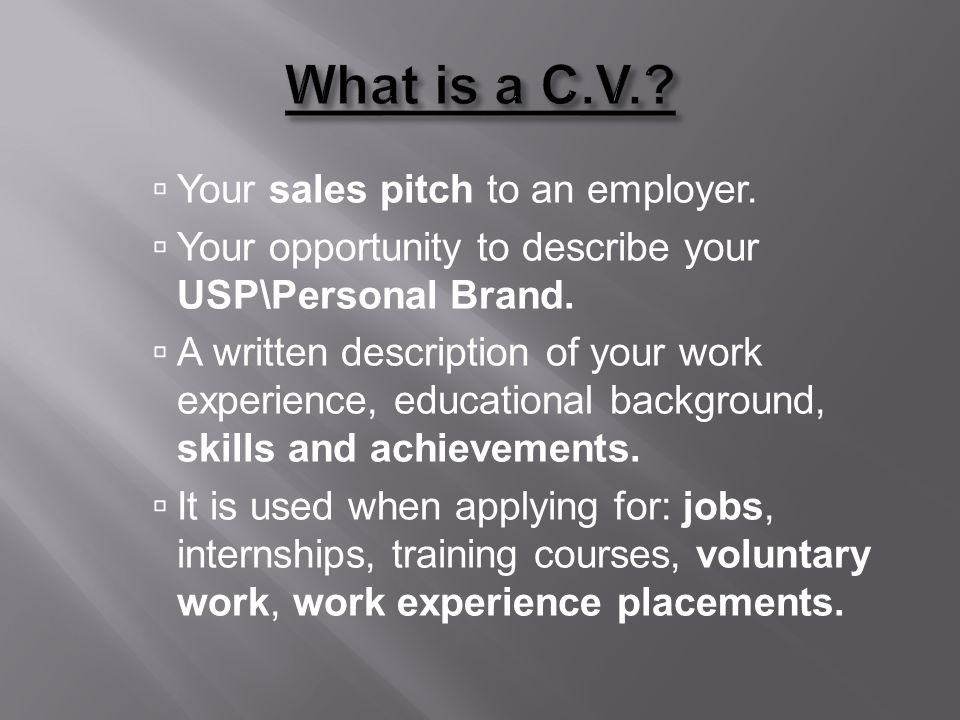 1.Create your own C.V. using the template shown on the next page.