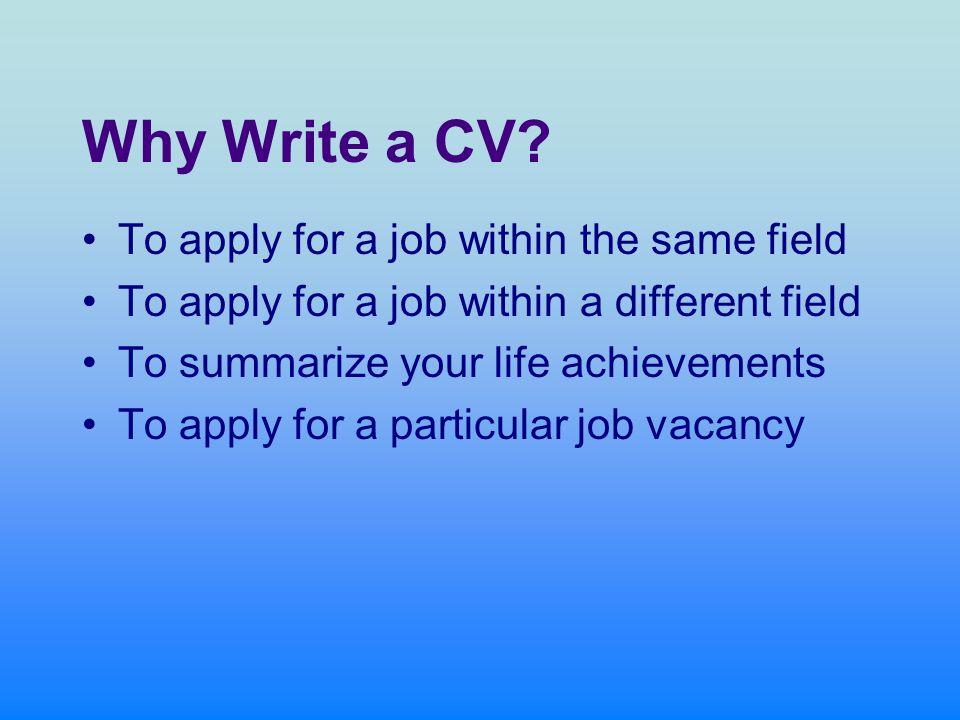 Why Write a CV.
