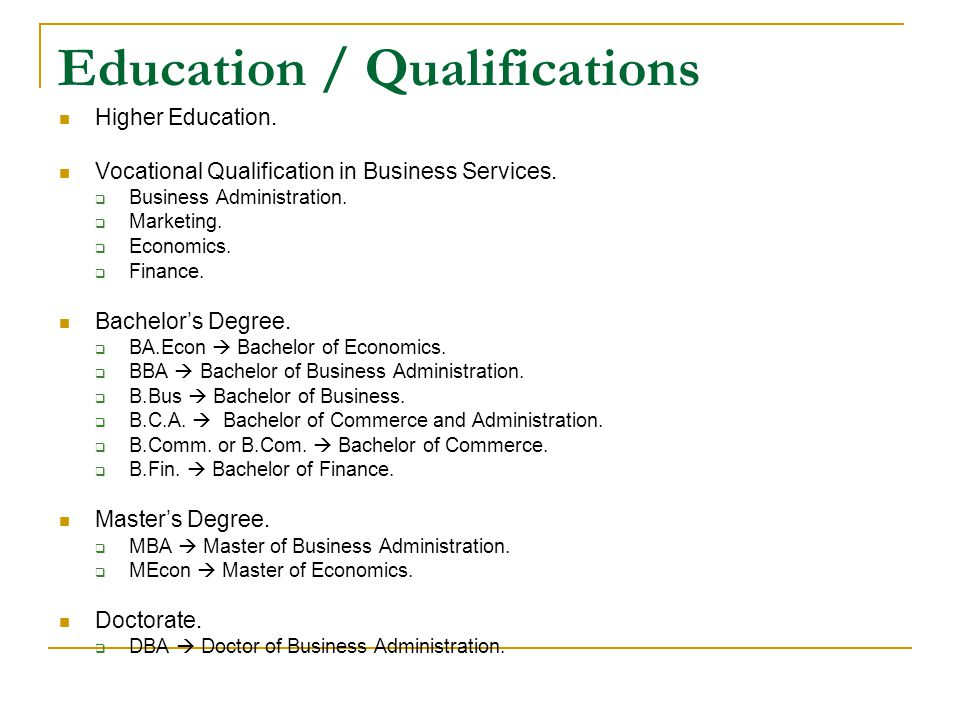 Education / Qualifications Higher Education. Vocational Qualification In  Business Services.  Qualifications On A Resume