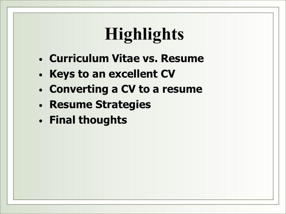 Highlights Curriculum Vitae vs.