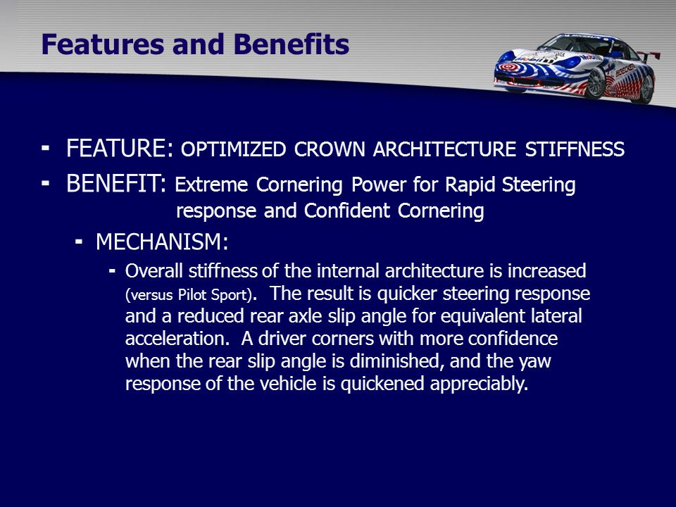  FEATURE: OPTIMIZED CROWN ARCHITECTURE STIFFNESS  BENEFIT: Extreme Cornering Power for Rapid Steering response and Confident Cornering  MECHANISM: