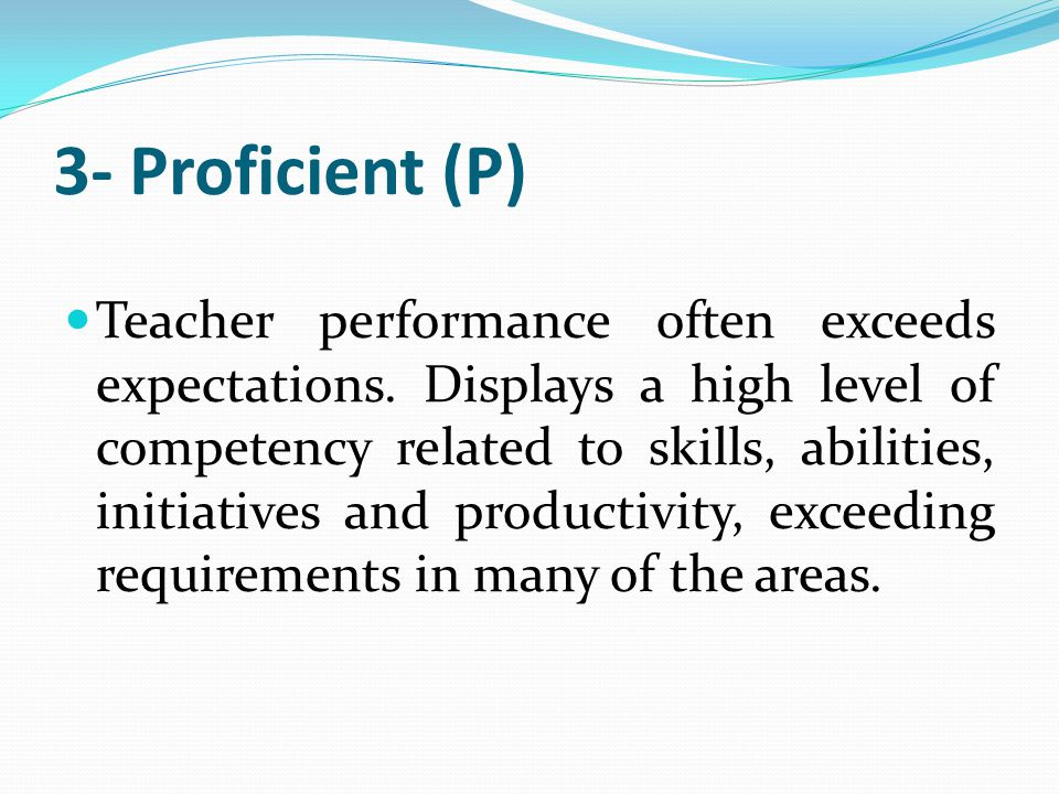 2- Basic (B) Teacher's performance meets basic expectations based on standards.
