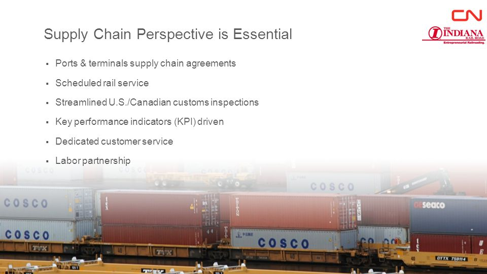 Supply Chain Perspective is Essential  Ports & terminals supply chain agreements  Scheduled rail service  Streamlined U.S./Canadian customs inspections  Key performance indicators (KPI) driven  Dedicated customer service  Labor partnership 5