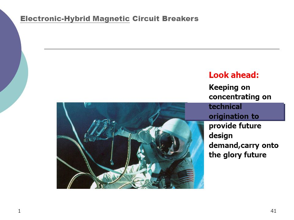141 Look ahead: Keeping on concentrating on technical origination to provide future design demand,carry onto the glory future Electronic-Hybrid Magnet
