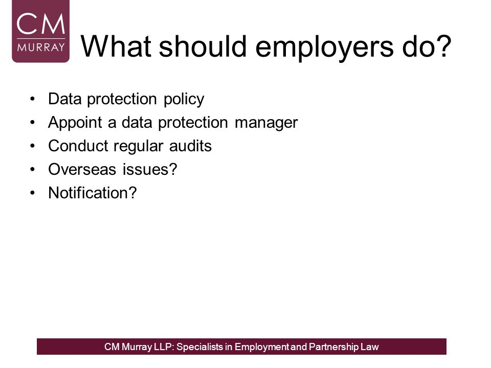 CM Murray LLP: Specialists in Employment and Partnership Law What should employers do.
