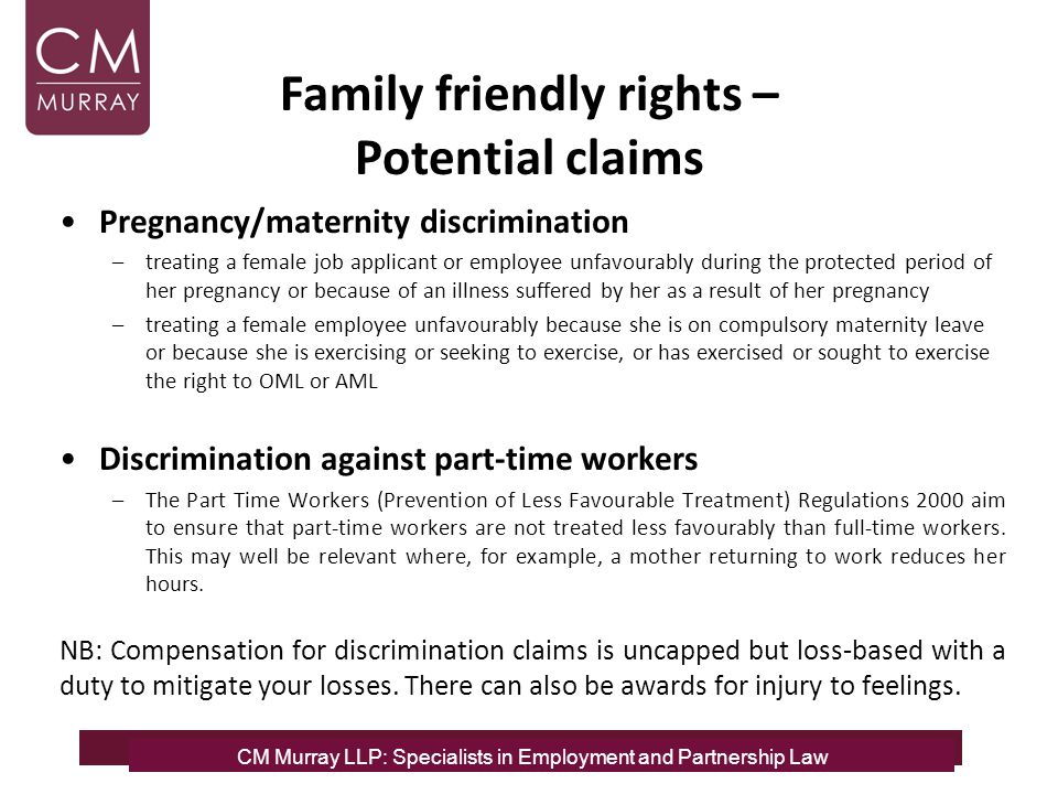 CM Murray LLP: Specialists in Employment and Partnership Law Pregnancy/maternity discrimination –treating a female job applicant or employee unfavoura