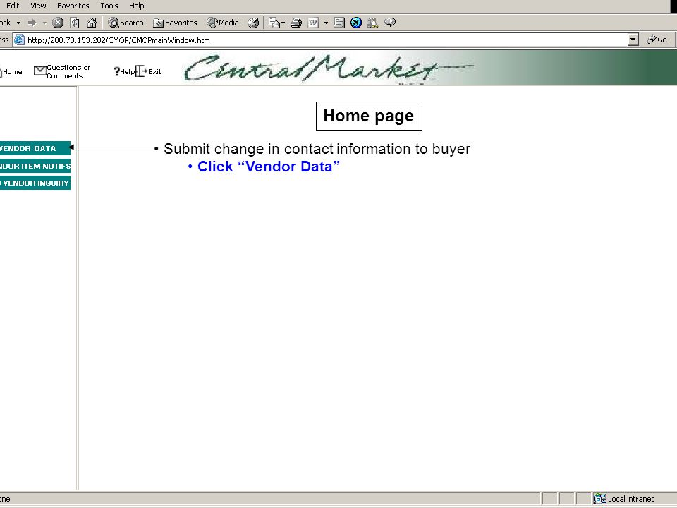 Home page Submit change in contact information to buyer Click Vendor Data