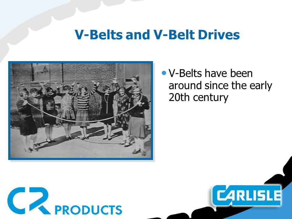 V-Belts and V-Belt Drives V-Belts have been around since the early 20th century