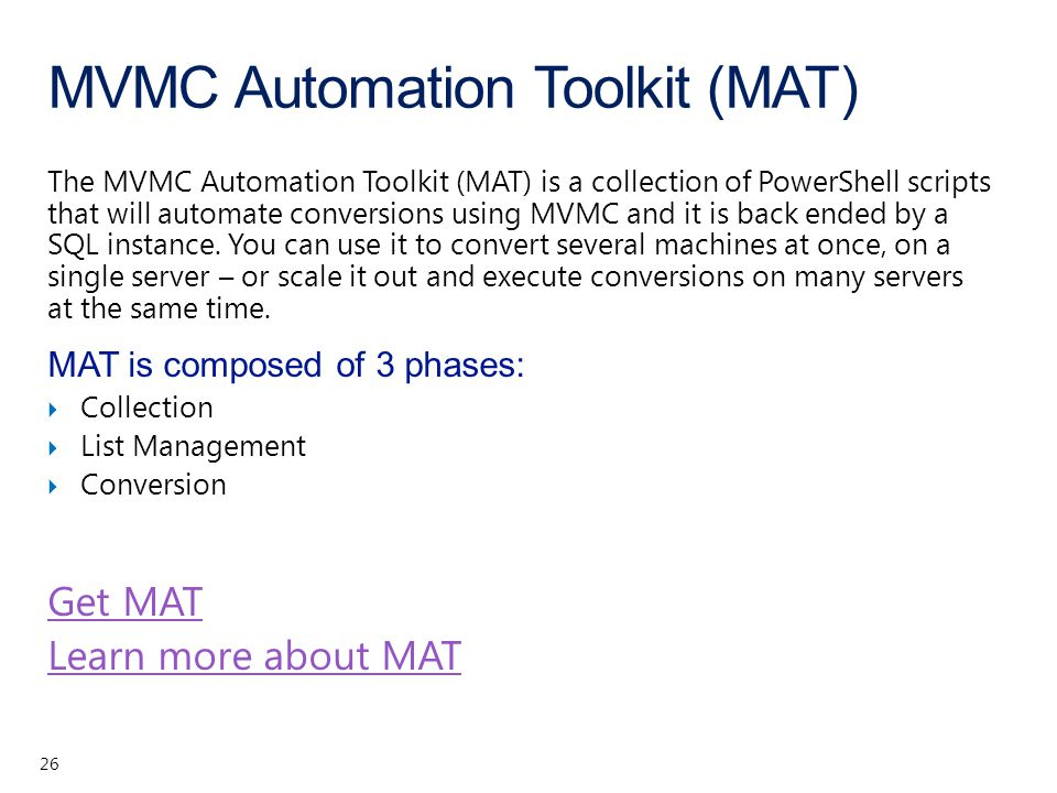 MVMC Automation Toolkit (MAT) 26