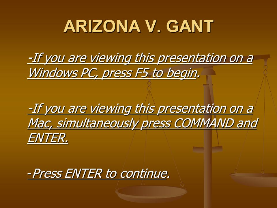 FINAL QUIZ: ANSWER # 2 (B) SORRY, WRONG ANSWER.(The statement is true.) In Arizona v.