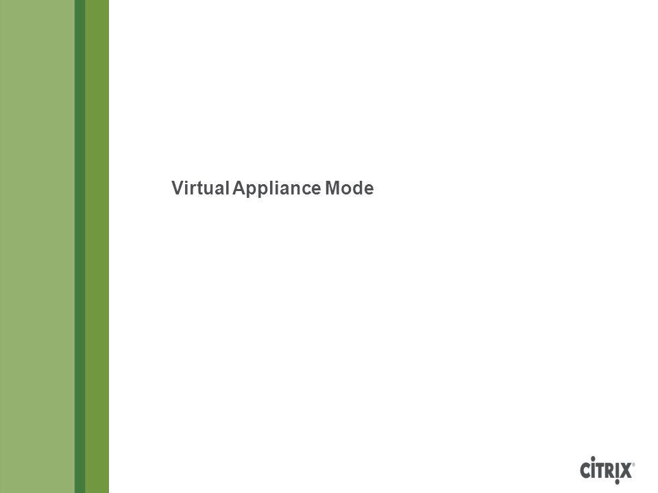 Virtual Appliance Mode