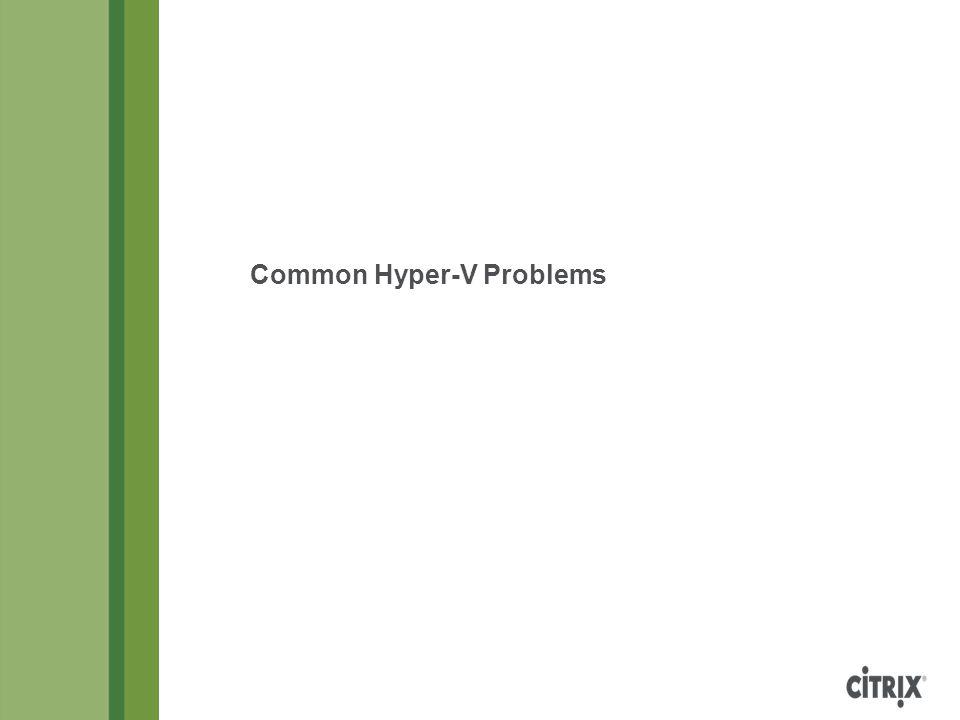Common Hyper-V Problems