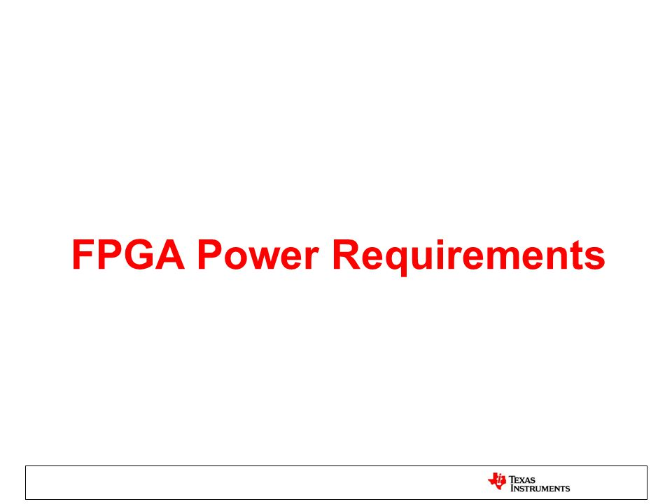 FPGA Power Requirements