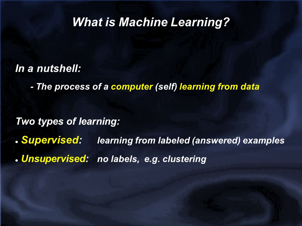 Supervised Machine Learning y = f (x1, x2, …, xN) y : output/result we re interested in X1, …, xN : inputs we know/have