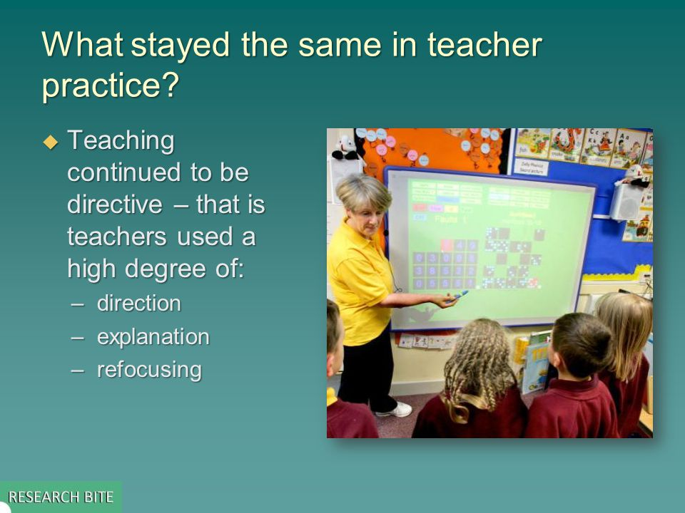 Timescale for change in teacher practice  For the first year there was not much change, e.g.