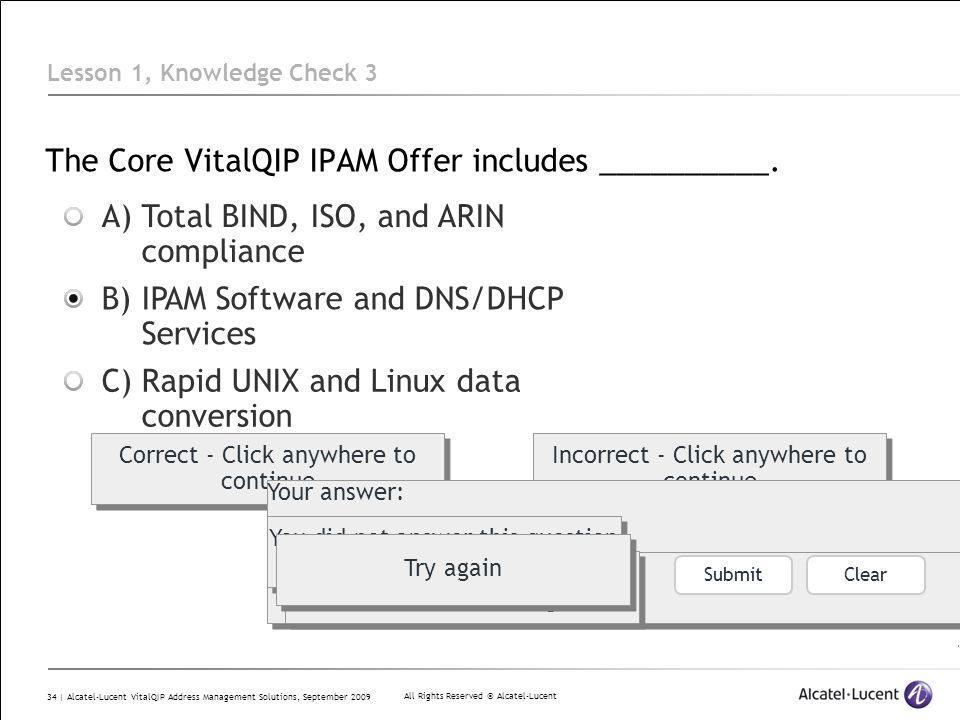 All Rights Reserved © Alcatel-Lucent 34 | Alcatel-Lucent VitalQIP Address Management Solutions, September 2009 The Core VitalQIP IPAM Offer includes _