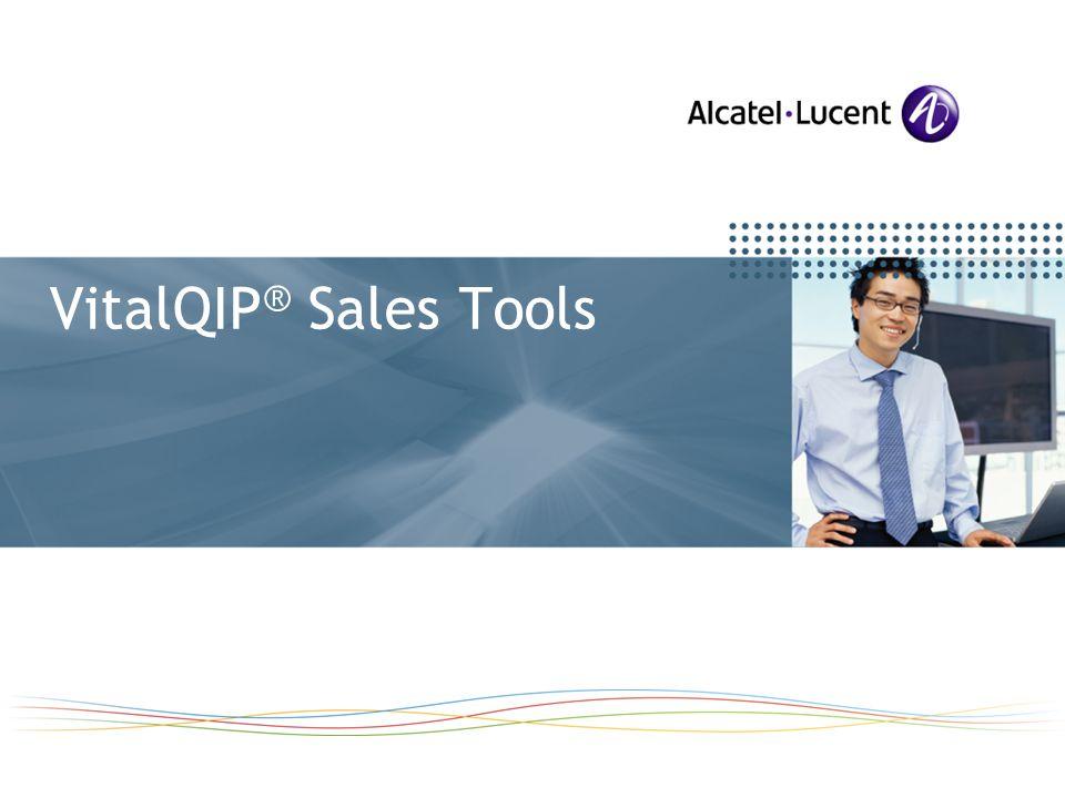 VitalQIP ® Sales Tools