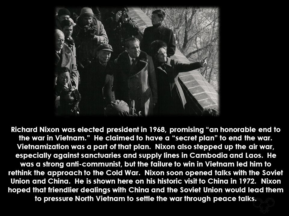 Richard Nixon was elected president in 1968, promising an honorable end to the war in Vietnam. He claimed to have a secret plan to end the war.
