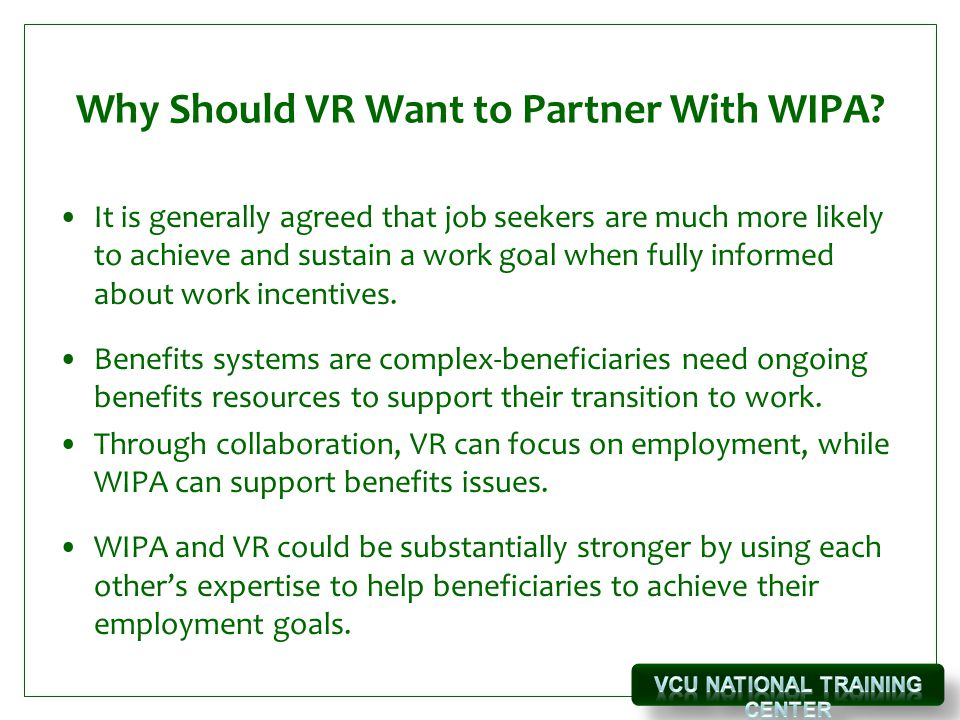 Why Should VR Want to Partner With WIPA.