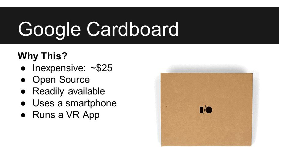Google Cardboard Why This.