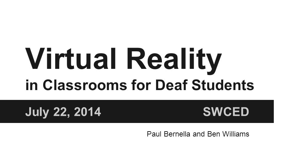 Education and STEM How can Virtual Reality be used in education.