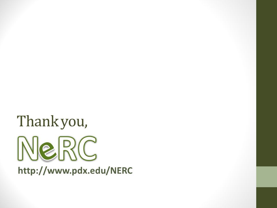 Thank you, http://www.pdx.edu/NERC
