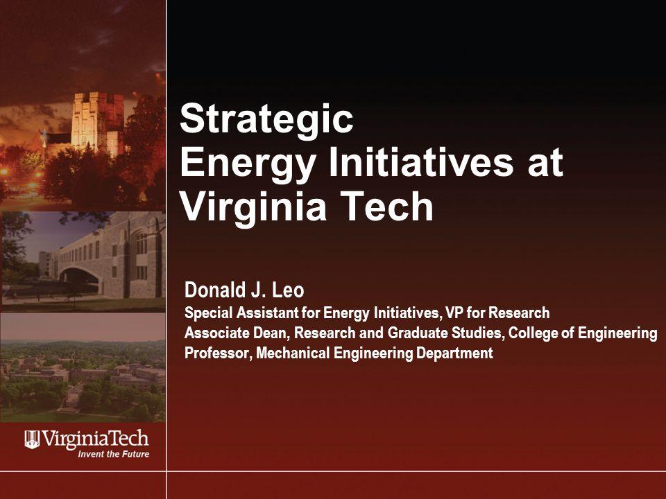 Strategic Energy Initiatives at Virginia Tech Donald J.