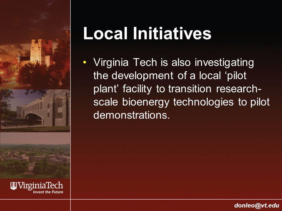 College of Engineering Donald J. Leo, donleo@vt.edu donleo@vt.edu Local Initiatives Virginia Tech is also investigating the development of a local 'pi