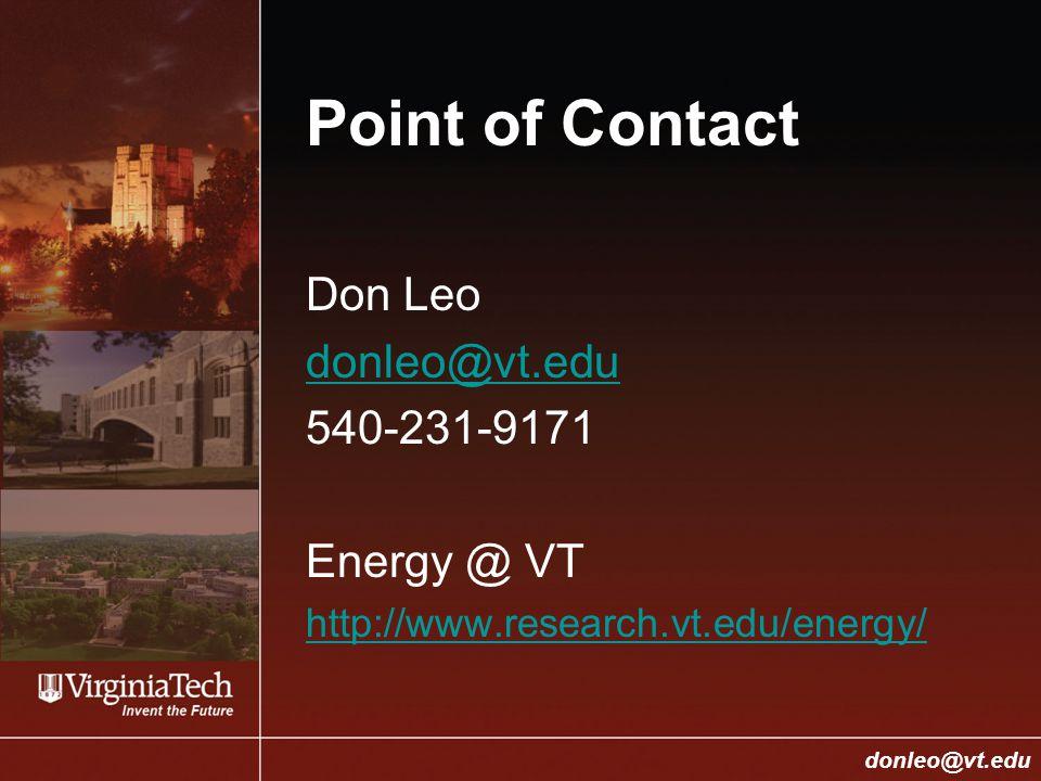 College of Engineering Donald J. Leo, donleo@vt.edu donleo@vt.edu Point of Contact Don Leo donleo@vt.edu 540-231-9171 Energy @ VT http://www.research.