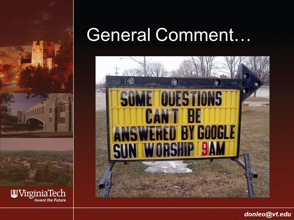 College of Engineering Donald J. Leo, donleo@vt.edu donleo@vt.edu General Comment…
