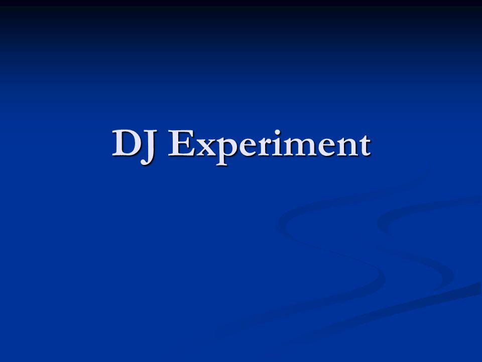 DJ Experiment
