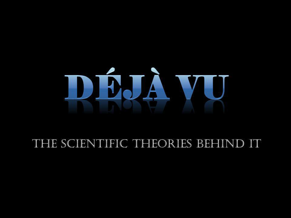 THE SCIENTIFIC THEORIES BEHIND IT