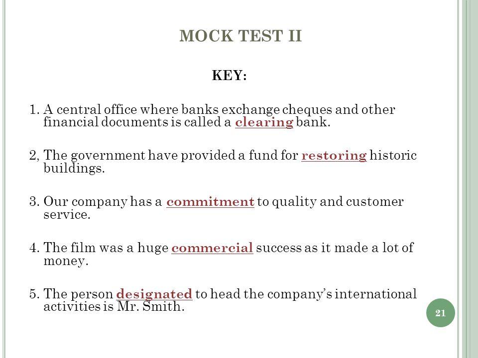 21 MOCK TEST II KEY: 1.