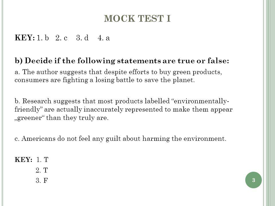 3 MOCK TEST I KEY: 1. b 2. c 3. d 4.