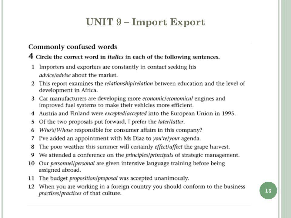13 UNIT 9 – Import Export