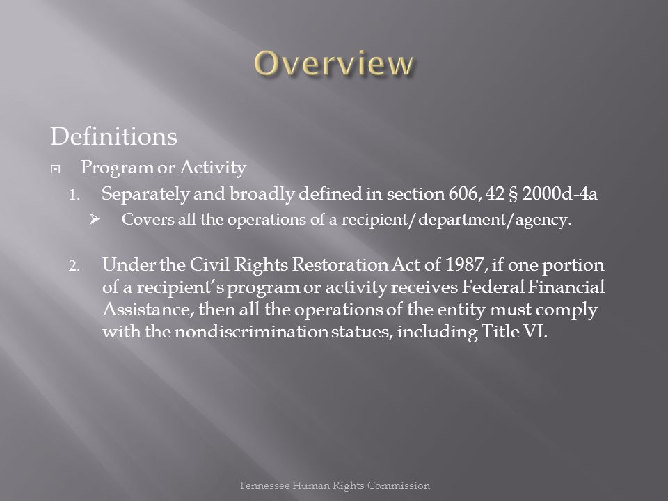 Definitions  Program or Activity 1.
