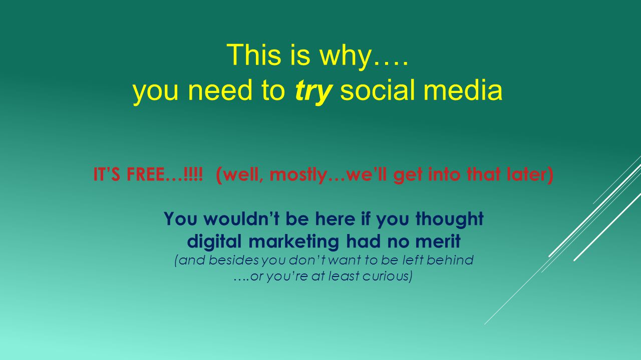 This is why….you need to try social media IT'S FREE…!!!.