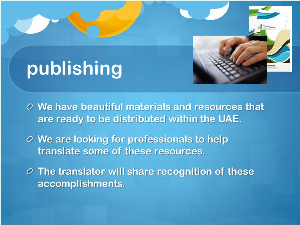 publishing We have beautiful materials and resources that are ready to be distributed within the UAE.