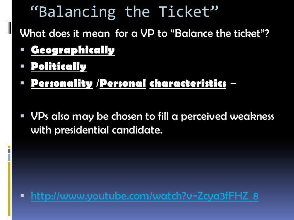Balancing the Ticket What does it mean for a VP to Balance the ticket .