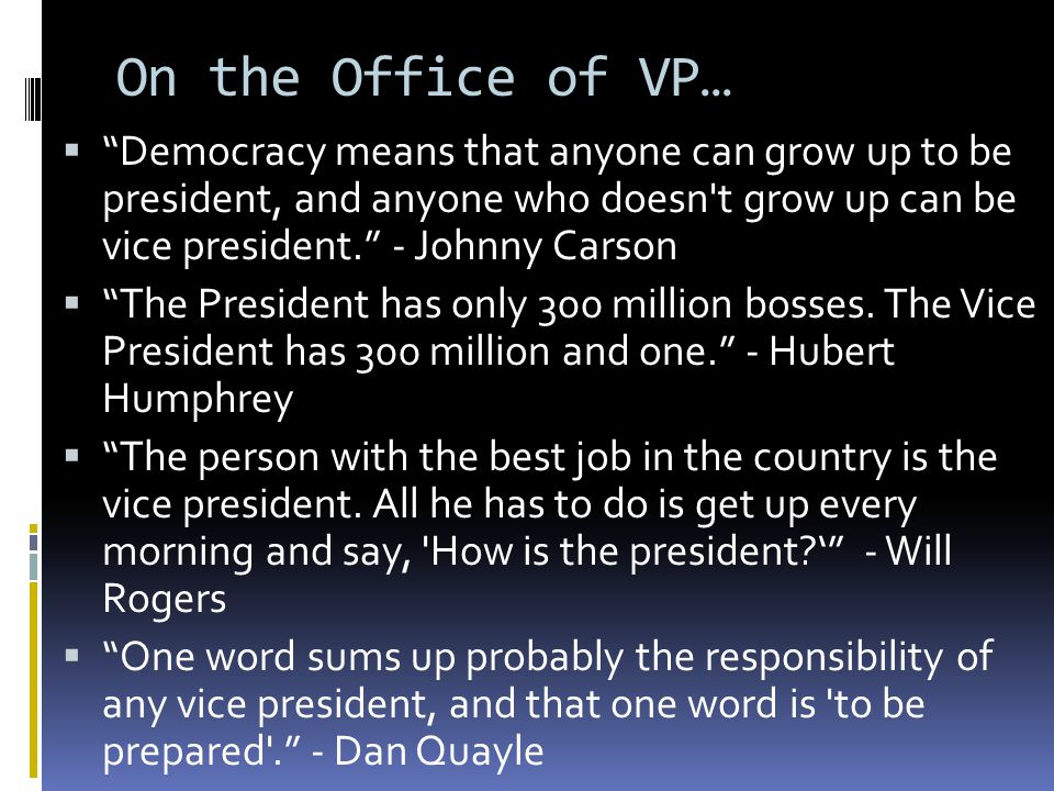 Role of the Vice President  What are the Constitutional duties of the VP.