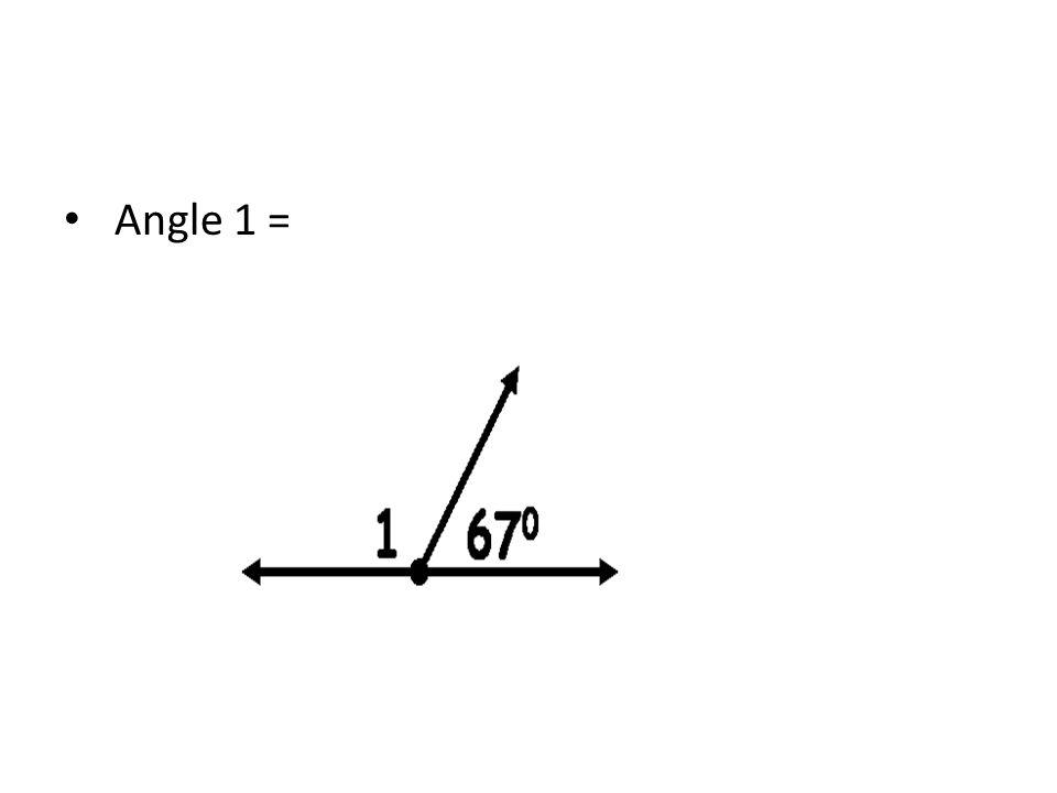 Angle 1 =