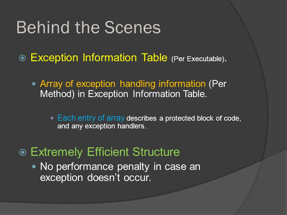 Behind the Scenes  Exception Information Table (Per Executable).