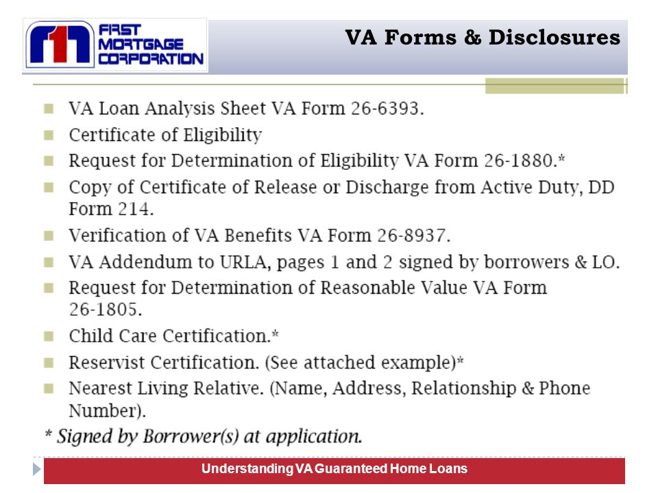 103 Understanding VA Guaranteed Home Loans VA Forms & Disclosures