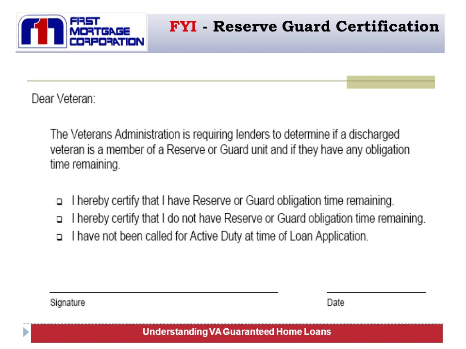 105 Understanding VA Guaranteed Home Loans FYI - Reserve Guard Certification