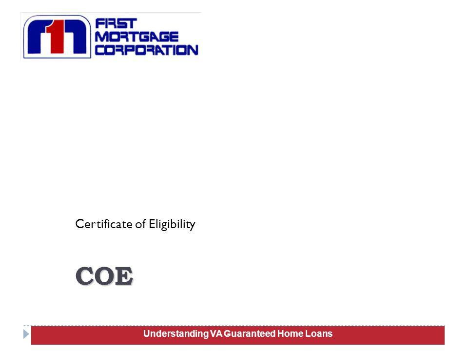 Certificate of Eligibility 18 COE Understanding VA Guaranteed Home Loans
