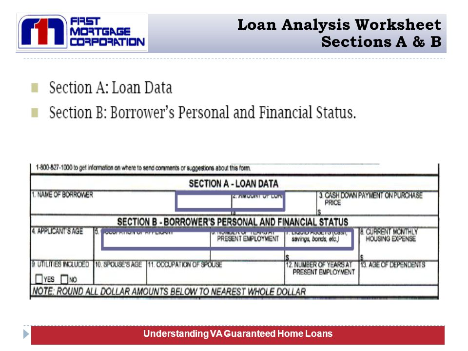 Understanding VA Guaranteed Home Loans Loan Analysis Worksheet Sections A & B