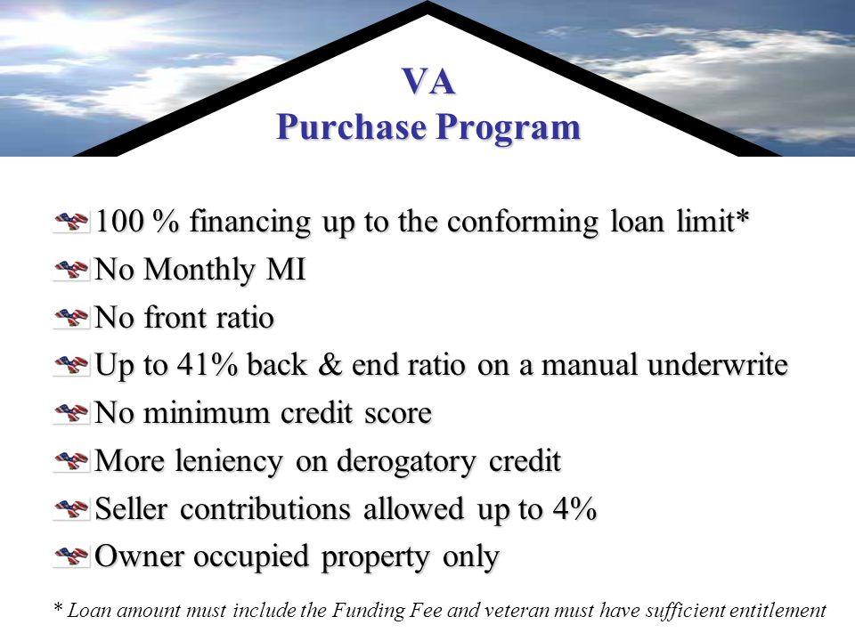 Veteran's Administrations Programs Texas Veterans Land Board VA Purchase Program VA Cash-Out Refinance Program VA IRRRL Loan Program VA M ilitary Mortgage 469-360-4952